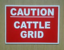Caution Cattle Grid Sign.  Farm Sign. (BL-118)