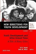 Youth Development and After-School Time: A Tale of Many Cities: New Directions f