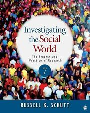 Investigating the Social World: The Process and Practice of Research, 7th Editio