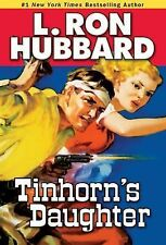 TINHORN'S DAUGHTER by L. RON HUBBARD, New Softback, Other TITLES listed ON Ebay