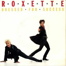 ROXETTE - DRESSED FOR SUCCESS / THE LOOK - 45 VINYL P/S SINGLE RECORD Australia