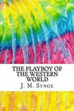 Squid Ink Classics: The Playboy of the Western World : Includes MLA Style...