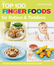 TOP 100 FINGER FOOD RECIPES / CHRISTINE BAILEY 9781848990111