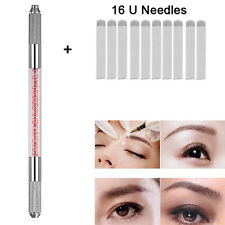 10Pcs Permanent 3D Makeup 16 U Shape Needles+Microblading Eyebrow Tattoo Pen Kit
