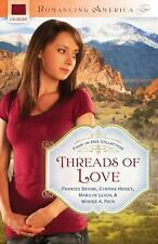 G, THREADS OF LOVE (Romancing America), Peck, Winter A., Leach, Marilyn, Hickey,