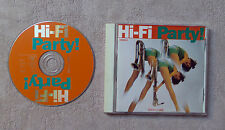 "CD AUDIO MUSIQUE INT / VARIOUS ""HI-FI PARTY! "" CD COMPILATION 20 TRACKS 1996"