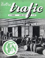 NOTRE TRAFIC n°27 avril 1947 francolor rieux angicourt