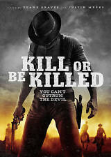 Kill or Be Killed (DVD, 2016) New Release!!!!