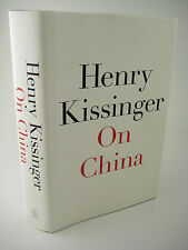 1st/1st Printing ON CHINA Henry Kissinger POLITICAL SCIENCE  Nobel Peace Prize