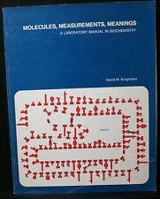 MOLECULES, MEASUREMENTS, MEANINGS, KROGMANN, LABORATORY MANUAL BIOCHEMISTRY