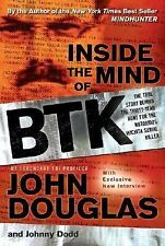 Inside the Mind of BTK: The True Story Behind the Thirty-Year Hunt for-ExLibrary