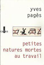 YVES PAGES PETITES NATURES MORTES AU TRAVAIL