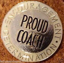"""PROUD COACH ENCOURAGEMENT DETERMINATION"" Lapel Pins, Lot of 25, ALL NEW LINE!"