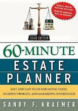 60-Minute Estate Planner: Fast and Easy Plans for Saving Taxes, Avoiding Probate