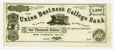 1857 $1000 Union Business College -San Francisco, California College Currency Au