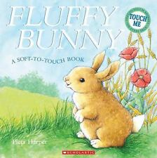 Fluffy Bunny (Soft-To-Touch Books), , Good Book