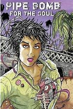 Pipe Bomb for the Soul by Alice Bag (Paperback / softback, 2015)