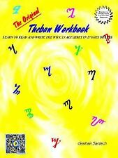 The Original Theban Workbook : Learn to Read and Write the Wiccan Alphabet in...