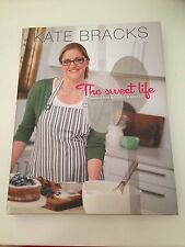 KATE BRACKS The Sweet Life - Dessert Recipes - Masterchef