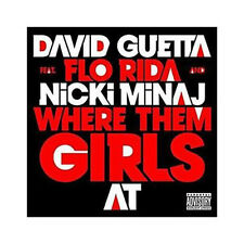 CD Single David GUETTA Feat FLO RIDA and Nicki MINAJ Where them girls at 2-track