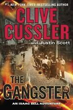 The Gangster (An Isaac Bell Adventure) by Clive Cussler (Hardcover)
