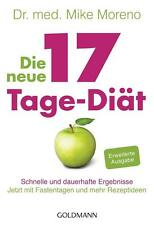 Mike Moreno - Die neue 17-Tage-Diät - Schnelle und dauerhafte Ergebnisse - Buch