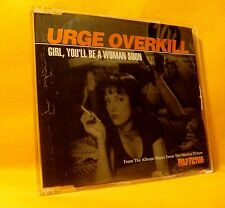MAXI Single CD Urge Overkill Girl, You'll Be A Woman Soon 3TR 1994 Pulp Fiction