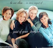 """POINT OF GRACE """"STEADY ON-IN STORES AUG. 4"""" POSTER -Contemporary Christian Music"""