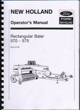 New Holland 570 and 575 Rectangular Baler Operator Instruction Manual Book