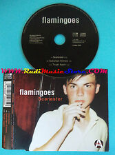 CD Singolo Flamingoes Scenester PANN CD8 uk 1995 no mc lp vhs dvd(S26)