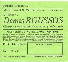 RARE / TICKET BILLET DE CONCERT - DEMIS ROUSSOS : LIVE A AMIENS ( FRANCE ) 1992