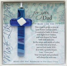 """For You, Dad - """"Made Like You"""" Handmade Glass Cross, 4"""" Tall, Father's Day Gift!"""