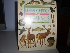 The Complete Book of Animals: INCLUDING BIRDS AND FISHES