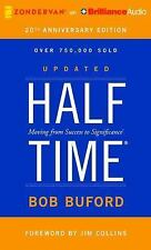 Halftime : Moving from Success to Significance by Bob P. Buford (2015, CD,...