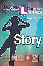 Claim the Life - Story Semester 2 Student