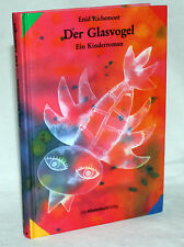 DER GLASVOGEL - Ein Kinderroman - Enid Richemont
