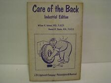 Care of the Back Industrial Edition William K. Ishmael M.D. 1962