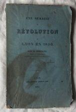 rare EO 1831 Mornand: UNE SEMAINE DE RÉVOLUTION OU LYON EN 1830