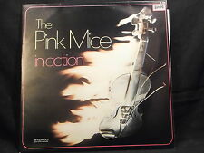 The Pink Mice - in Action
