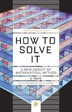 Princeton Science Library: How to Solve It : A New Aspect of Mathematical...