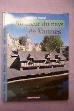 AU COEUR DU PAYS DE VANNES FRELAUT HISTOIRE
