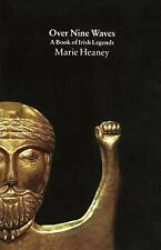 Over Nine Waves : A Book of Irish Legends by Marie Heaney (1995, Paperback)