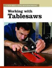 Working with Tablesaws: The New Best of Fine Woodworking-ExLibrary