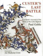 Custer's Last Battle : Red Hawk's Account of the Battle of the Little Bighorn...
