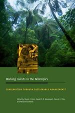 Working Forests in the Neotropics: Conservation through Sustainable Ma-ExLibrary