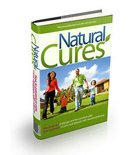 Natural Cures + 10 Free eBooks With Resell rights ( in PDF format )