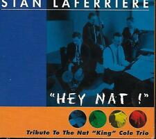 "CD album: Stan Laferriere: ""Tribute to the Nat King Cole Trio"". Djaz. A2"