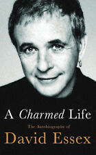 A Charmed Life: The Autobiography of David Essex, David Essex
