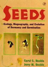 Seeds : Ecology, Biogeography and Evolution of Dormancy and Germination by...