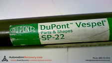 DUPONT VESPEL SP-22, NEW* #142866